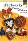 Patchworks, décors et cadeaux en volume - Katia Feder