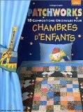Patchworks : 18 compositions originales pour chambres d'enfants - Solange Kergreis
