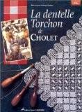 La Dentelle Torchon de Cholet - Mick Fouriscot