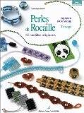 Perles de rocaille : Bijoux fantaisie, tissage - Dominique Hervé