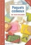 Paquets cadeaux en toute occasion - Juliette Poussel