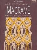Art et technique du macramé - Marie Julien-Chemidling