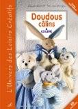 Doudous câlins : A coudre - Claude Schmill-Van den Berghe