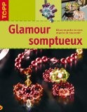 Glamour somptueux - Angelika Ruh