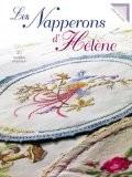Les napperons d'Hélène - Hélène Delarivière