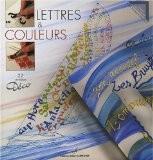 Lettres & couleurs : 22 modèles Déco - Marie Bonhoure-Marsillach