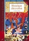 Mosaïque décorative : Couleurs d'été - Didier Carpentier
