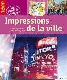 Impressions de la ville : Décors expressifs peints à l'acrylique - Frechverlag