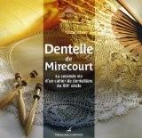 Dentelle de Mirecourt : La seconde vie d'un cahier de dentellière du XIXe siècle - Marie-José Massol