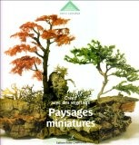 Paysages miniatures : Créez avec des végétaux - Patrick Zacharuk