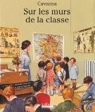 Sur les murs de la classe - François Cavanna
