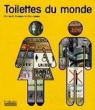 Toilettes du monde - Morna E. Gregory