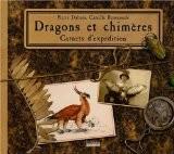 Dragons et Chimères, carnets d'expédition - Pierre Dubois