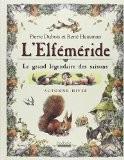 L'Elféméride : Le grand légendaire des saisons - Pierre Dubois