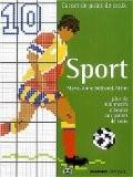 Sport : Plus de 400 motifs à broder aux points de croix - Marie-Anne Réthoret-Mélin