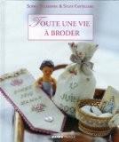 Toute une vie à broder - Sophie Delaborde