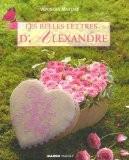 Les belles lettres d'Alexandre - Véronique Maillard