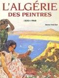 Algérie des peintres - Marion Vidal-Bué