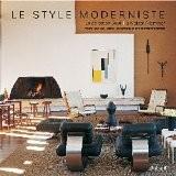 Le style moderniste. La collection Boyd. La maison Niemeyer - Michael Webb