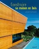 Construire sa maisons en bois - Pierre-Jacques Provost
