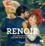 Renoir : Ses grandes périodes, son héritage au XXe siècle - Laurence Madeline