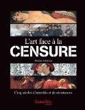 L'art face à la censure - Thomas Schlesser