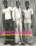 Africa urbis : Perspectives urbaines - Olivier Sultan