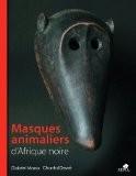 Masques animaliers d'Afrique noire - Gabriel Massa