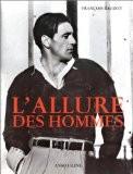 L'Allure des hommes - Francois Baudot