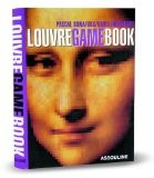 Louvre Game Book: Play With The Largest Museum In The World - David Rosenberg