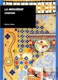 La mosaïque créative - Patricia Vibien