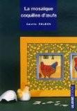 La mosaïque coquilles d'oeufs - Colette Rouden