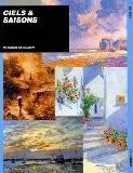 Ciels et saisons : Composition et technique - Patricia Seligman