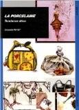 La porcelaine : Tendance déco - Graziella Poyet