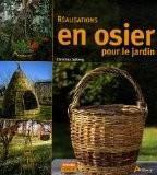 Réalisations en osier pour le jardin - Christina Sjöberg