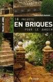 16 projets en briques au jardin - Alan Bridgewater