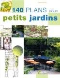 140 plans pour petits jardins - Andrew Wilson