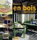 Projets en bois pour le jardin - Laila Eriksen