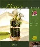 Fleurs pour la Table - Hervé Chaumeton