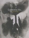 Catherine Val : La clandestine - Pierre Descargues