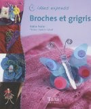 Broches et grigris - Katia Feder