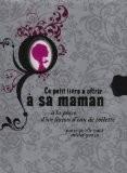 Le petit livre à offrir à sa maman à la place d'un flacon d'eau de toilette : Parce qu'elle vaut mieux que ça - Raphaële Vidaling