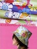 Accessoires en toile cirée - Denise Crolle-Terzaghi
