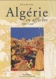 Algérie en affiches : 1900-1960 - Béatrix Baconnier