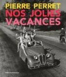 Nos jolies vacances - Pierre Perret