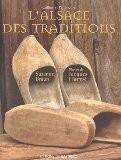 L'Alsace des traditions - Suzanne Braun