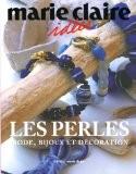 Les perles : Mode, bijoux et décoration - Marie Claire