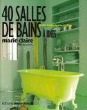 40 Salles de bains à idées - Collectif