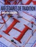 Abécédaires de tradition : Lettres et motifs sur papier transfert - Collectif