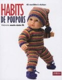 Habits de poupons : 46 mod�les � r�aliser - Marguerite At�nian